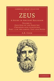 9781108021302: Zeus: Volume 2, Part 1 Set: A Study in Ancient Religion: Zeus 2 Part Set: A Study in Ancient Religion (Cambridge Library Collection - Classics)