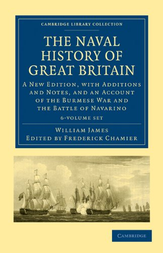 9781108021715: The Naval History of Great Britain 6 Volume Set: A New Edition, with Additions and Notes, and an Account of the Burmese War and the Battle of ... Collection - Naval and Military History)