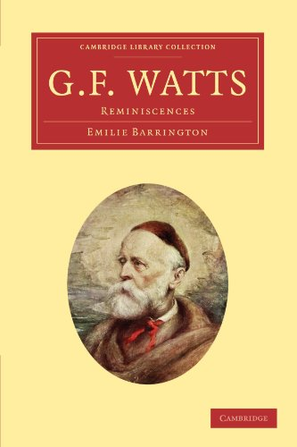 G. F. Watts: Reminiscences: Emilie Barrington