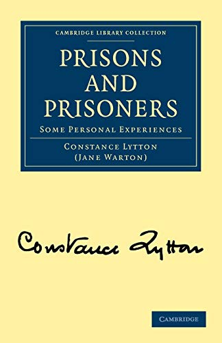 9781108022224: Prisons and Prisoners: Some Personal Experiences (Cambridge Library Collection - British and Irish History, 19th Century)