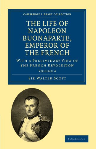 The Life of Napoleon Buonaparte, Emperor of: Sir Walter Scott