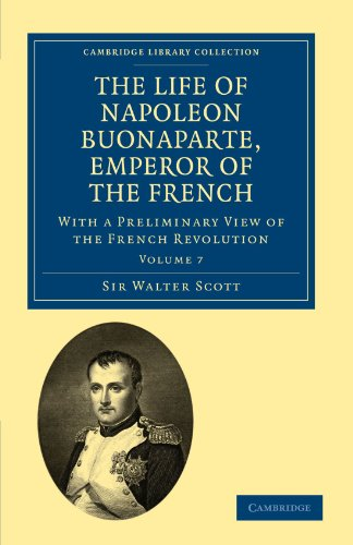 7: The Life of Napoleon Buonaparte, Emperor: Sir Walter Scott