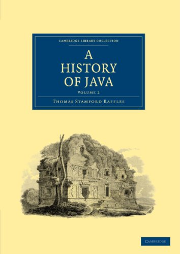 9781108023450: A History of Java (Cambridge Library Collection - East and South-East Asian History) (Volume 2)
