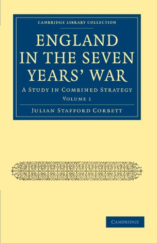 9781108023566: England in the Seven Years' War 2 Volume Paperback Set: England in the Seven Years' War: A Study in Combined Strategy: Volume 1 (Cambridge Library Collection - Naval and Military History)