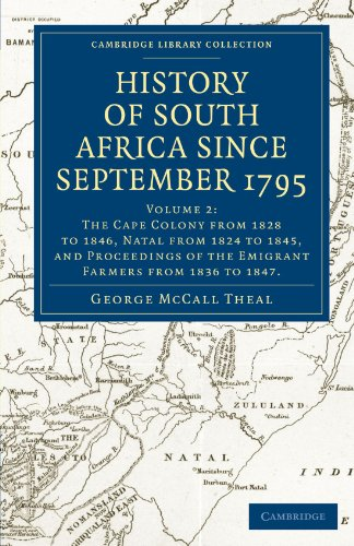 History Of South Africa Since September 1795 (Cambridge Library Collection - History) (Volume 2): ...