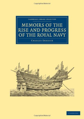 9781108023894: Memoirs of the Rise and Progress of the Royal Navy (Cambridge Library Collection - Naval and Military History)