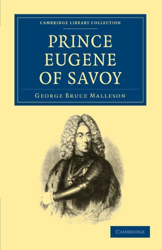9781108024037: Prince Eugene of Savoy (Cambridge Library Collection - European History)