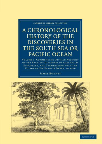 9781108024082: A Chronological History of the Discoveries in the South Sea or Pacific Ocean (Cambridge Library Collection - Maritime Exploration) (Volume 1)