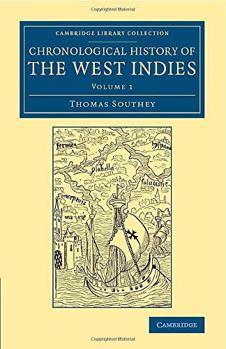 Chronological History of the West Indies Cambridge Library Collection - Latin American Studies ...