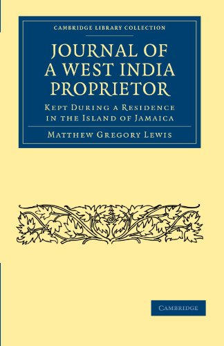 9781108024853: Journal of a West India Proprietor: Kept During a Residence in the Island of Jamaica (Cambridge Library Collection - Slavery and Abolition)