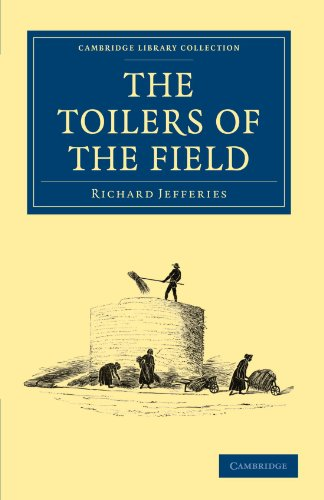 9781108025324: The Toilers of the Field (Cambridge Library Collection - British and Irish History, 19th Century)