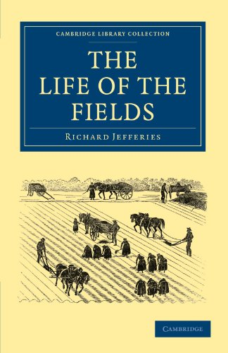 The Life of the Fields: Richard Jefferies