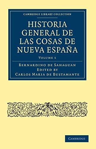 9781108025836: Historia General de las Cosas de Nueva España