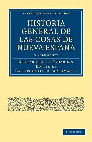 Historia General De Las Cosas De Nueva: Bernardino de Sahag-n