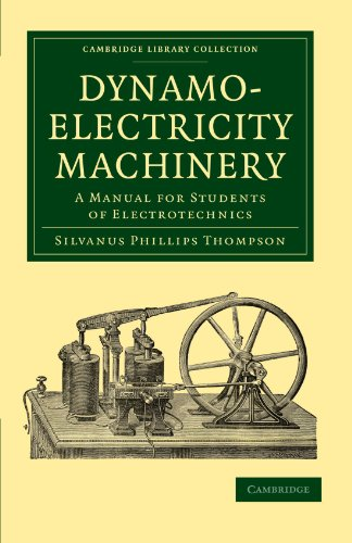 9781108026871: Dynamo-Electricity Machinery: A Manual for Students of Electrotechnics (Cambridge Library Collection - Technology)