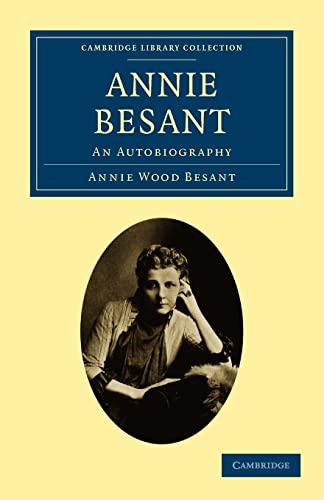 Annie Besant: An Autobiography: Annie Wood Besant