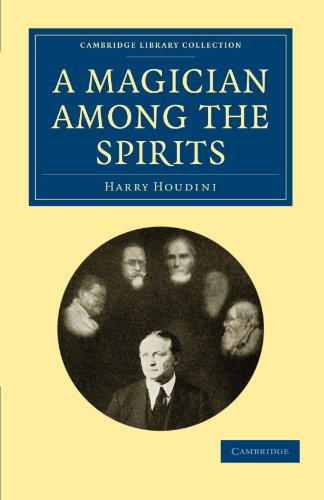 9781108027489: A Magician among the Spirits (Cambridge Library Collection - Spiritualism and Esoteric Knowledge)