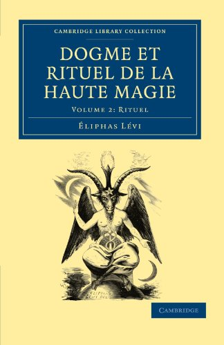 9781108027533: Dogme et Rituel de la Haute Magie (Cambridge Library Collection - Spiritualism and Esoteric Knowledge) (Volume 2) (French Edition)