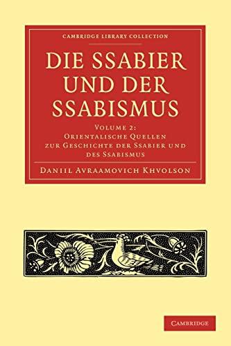 Die Ssabier Und Der Ssabismus: Daniil Avraamovich Chwolson
