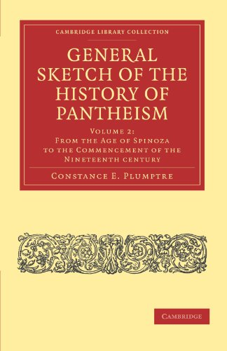 General Sketch of the History of Pantheism: Constance E. Plumptre
