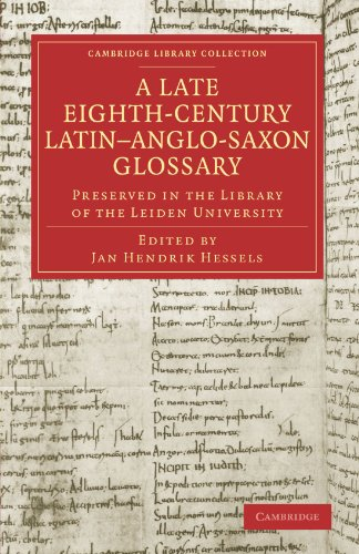 Late Eighth-century Latin-Anglo-Saxon Glossary Preserved in the Library of the Leiden University