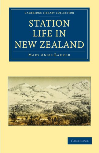 9781108029612: Station Life in New Zealand (Cambridge Library Collection - History of Oceania)