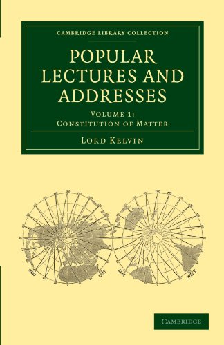 Popular Lectures and Addresses: Volume 1 Constitution: William Thomson Baron