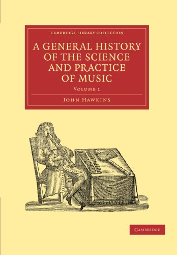 A General History of the Science and Practice of Music: John Hawkins