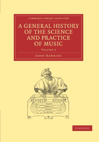 9781108029971: A General History of the Science and Practice of Music (Cambridge Library Collection - Music)