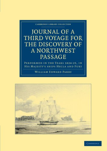 Journal of a Third Voyage for the: Sir William Edward