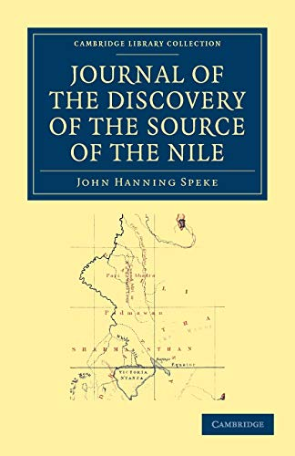 9781108031233: Journal of the Discovery of the Source of the Nile (Cambridge Library Collection - African Studies)
