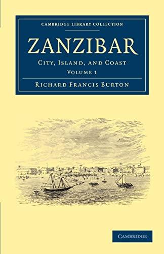 Zanzibar: RICHARD FRANCIS BURTON