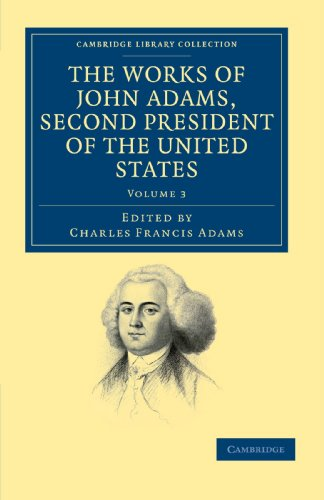 9781108031592: 3: The Works of John Adams, Second President of the United States (Cambridge Library Collection - North American History)