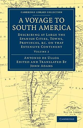 A Voyage to South America: Describing at: Antonio de Ulloa