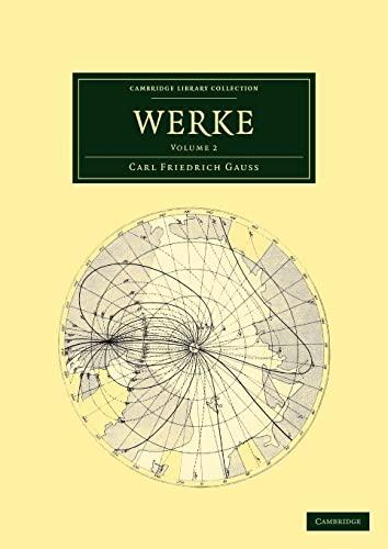 Werke (Cambridge Library Collection - Mathematics) (Latin and German Edition): Gauss, Carl ...