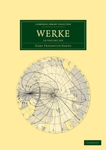 Werke 12 Volume Set in 14 Pieces (Paperback): Carl Friedrich Gauss