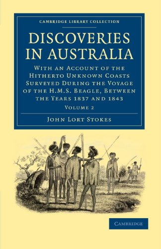 Discoveries in Australia: With an Account of: John Lort Stokes