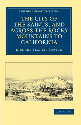 9781108033169: The City of the Saints, and across the Rocky Mountains to California (Cambridge Library Collection - North American History)