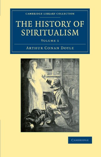 9781108033206: The History of Spiritualism (Cambridge Library Collection - Spiritualism and Esoteric Knowledge)