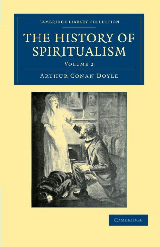 9781108033213: The History of Spiritualism (Cambridge Library Collection - Spiritualism and Esoteric Knowledge)