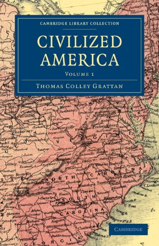 Civilized America: Thomas Colley Grattan