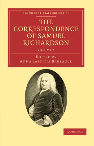 9781108034074: The Correspondence of Samuel Richardson: Author of Pamela, Clarissa, and Sir Charles Grandison (Cambridge Library Collection - Literary Studies)