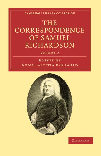9781108034081: The Correspondence of Samuel Richardson: Author of Pamela, Clarissa, and Sir Charles Grandison (Cambridge Library Collection - Literary Studies)