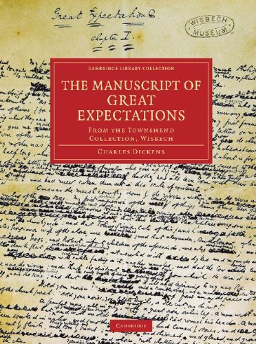 9781108034401: The Manuscript of Great Expectations: From the Townshend Collection, Wisbech (Cambridge Library Collection - Literary Studies)