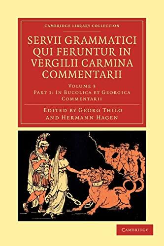 9781108035514: Servii Grammatici Qui Feruntur in Vergilii Carmina Commentarii (Cambridge Library Collection - Classics) (Latin Edition)