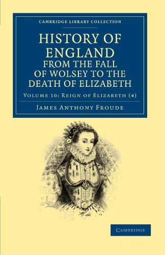 History of England from the Fall of: James Anthony Froude