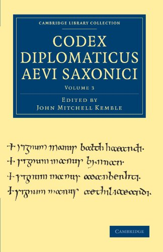 Codex Diplomaticus Aevi Saxonici: EDITED BY JOHN MITCHELL KEMBLE