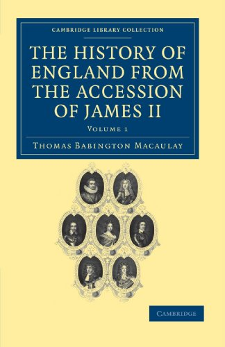 9781108036016: The History of England from the Accession of James II 5 Volume Set: The History of England from the Accession of James II: Volume 1 (Cambridge Library ... & Irish History, 17th & 18th Centuries)