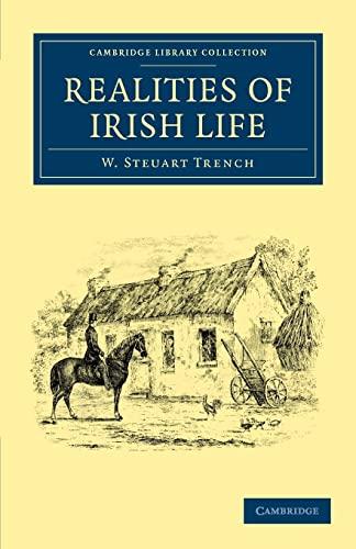 9781108037051: Realities of Irish Life (Cambridge Library Collection - British and Irish History, 19th Century)