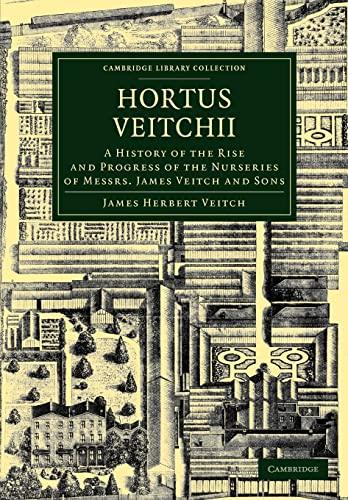 Hortus Veitchii: James Herbert Veitch